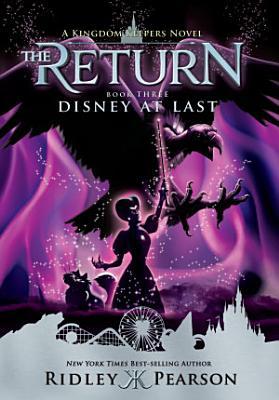 Kingdom Keepers The Return Book 3  Disney At Last