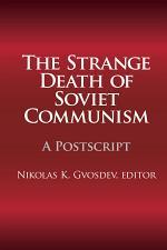 The Strange Death of Soviet Communism