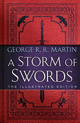 A Storm of Swords  The Illustrated Edition