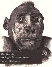 Der Gorilla; zoologisch-zootomische Untersuchungen