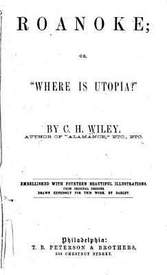 Roanoke  Or   Where is Utopia   PDF