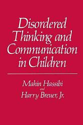 Disordered Thinking And Communication In Children Book PDF