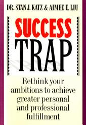 Success Trap