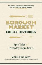 Borough Market: Edible Histories