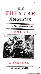 Le Théâtre Anglois: Volume7
