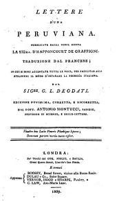 Lettres d'une Péruvienne ... Traduites ... en italien ... par M. G. L. Deodati. Nouvelle édition, revue et corrigée, par ... A. Montucci. Fr.&Ital
