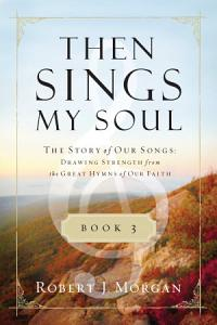 Then Sings My Soul Book 3 Book