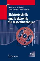 Elektrotechnik und Elektronik für Maschinenbauer: Ausgabe 2
