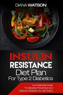 Insulin Resistance Diet Plan for Type 2 Diabetics Book