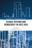 School Reform and Democracy in East Asia