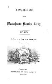 Proceedings of the Massachusetts Historical Society: Volume 12