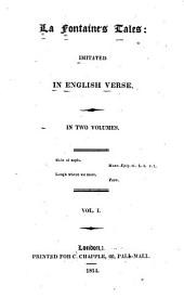 La Fontaine's Tales: Imitated in English Verse, Volume 1