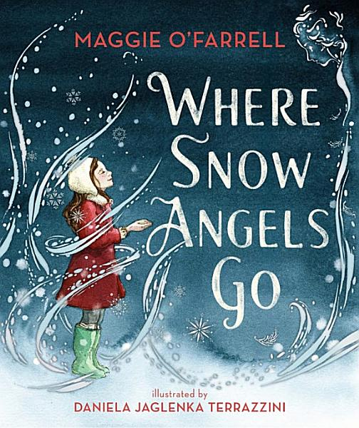 Download Where Snow Angels Go Book