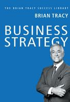 Brian Tracy Success Series  BUSINESS STRATEGY PDF