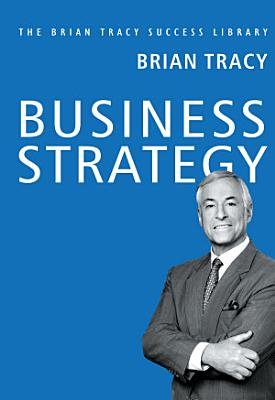 Brian Tracy Success Series  BUSINESS STRATEGY