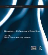 Diasporas, Cultures and Identities