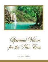Spiritual Vision for the New Era