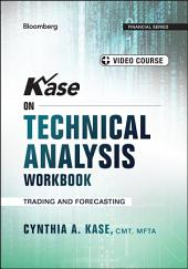 Kase on Technical Analysis Workbook: Trading and Forecasting