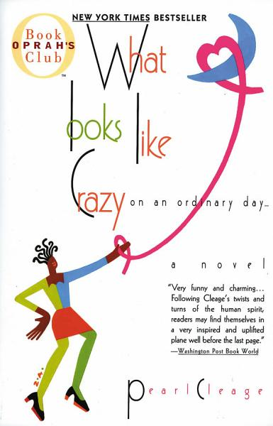 Download What Looks Like Crazy On an Ordinary Day Book