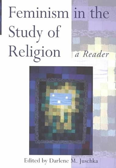Feminism in the Study of Religion PDF