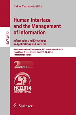 Human Interface and the Management of Information  Information and Knowledge in Applications and Services