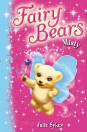 Fairy Bears 6: Misty