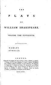 The plays of William Shakspeare: in fifteen volumes : with the corrections and illustrations of various commentators, Volume 15