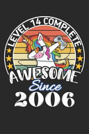 Level 14 Complete Awesome Since 2006
