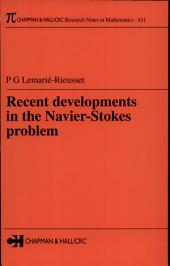 Recent developments in the Navier-Stokes problem