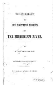 The Influence of Our Northern Forests on the Mississippi River