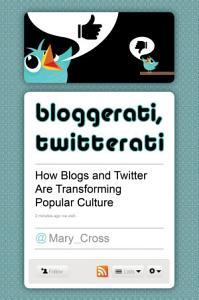 Bloggerati  Twitterati