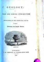 Geology: a clear and concise introduction to a knowledge of the principal facts of that interesting and popular science