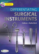Differentiating Surgical Instruments  2nd Ed    Differentiating Surgical Instruments Flash Cards   Differentiating Surgical Equipment and Supplies PDF