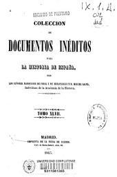 Colección de documentos inéditos para la historia de España: Volumen 47