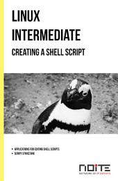 Creating a shell script: Linux Intermediate. AL2-025