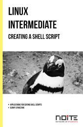 Creating a shell script: Linux Intermediate. AL2-025
