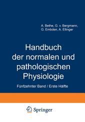 Handbuch der normalen und pathologischen Physiologie: Fünfzehnter Band / Erste Hälfte Correlatonen I/1