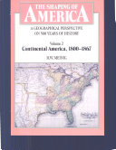 The Shaping of America  A Geographical Perspective on 500 Years of History