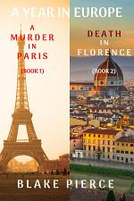 A Year in Europe Cozy Mystery Bundle: A Murder in Paris (#1) and Death in Florence (#2)