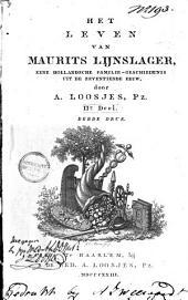 Het leven van Maurits Lijnslager: eene Hollandsche familie-geschiedenis uit de zeventiende eeuw, Volume 2