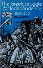 The Greek Struggle for Independence, 1821-1833