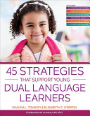 45 Strategies That Support Young Dual Language Learners PDF