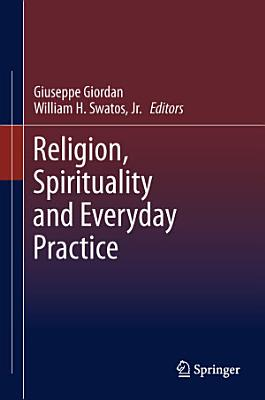Religion  Spirituality and Everyday Practice PDF