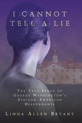 I Cannot Tell A Lie Book PDF