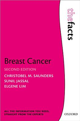 Breast Cancer: the Facts