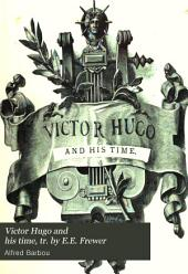 Victor Hugo and His Time