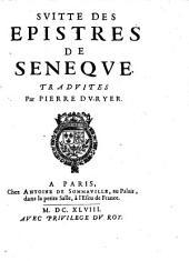 Svitte Des Epistres De Seneqve: Tradvites Par Pierre Dv-Ryer, Volume2