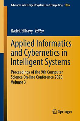 Applied Informatics and Cybernetics in Intelligent Systems PDF