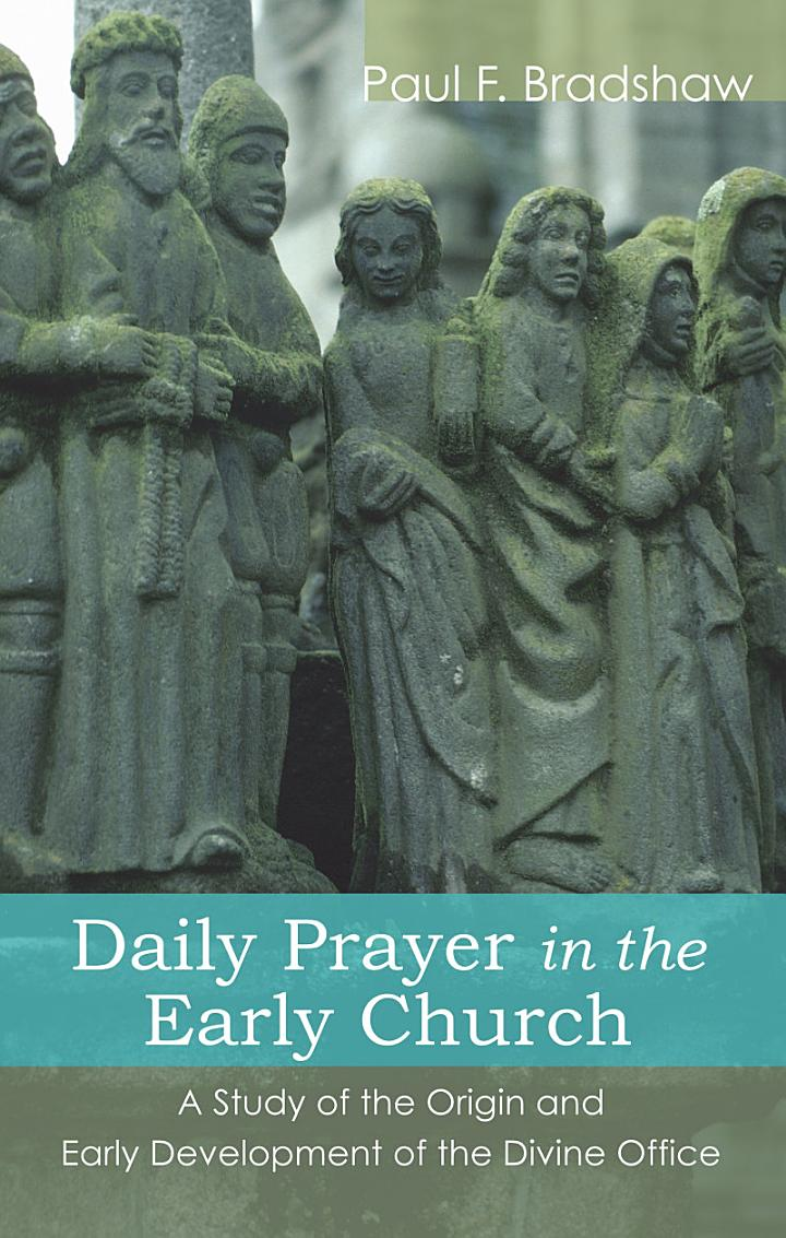 Daily Prayer in the Early Church