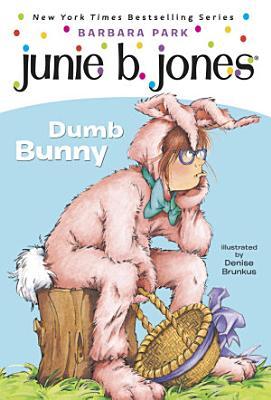 Junie B  Jones  27  Dumb Bunny PDF